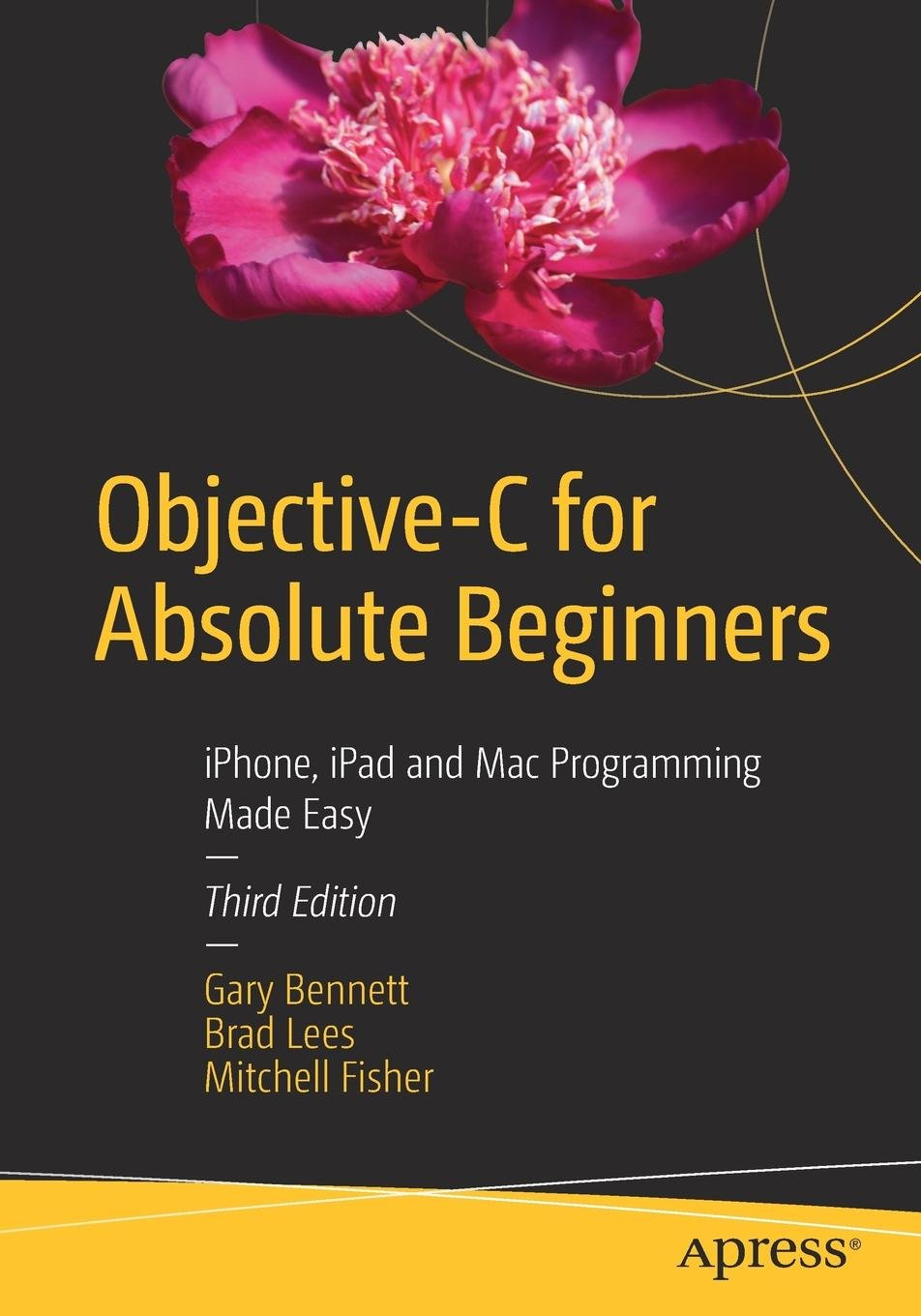 Objective-C for Absolute Beginners: iPhone, iPad
