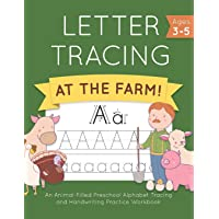 Letter Tracing at the Farm!: An Animal-Filled Preschool Alphabet Tracing and Handwriting Practice Workbook (Letter Tracing and Coloring Books For Kids Ages 3-5 and Kindergarten)