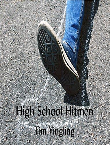 High School Hitmen by [Yingling, Tim]