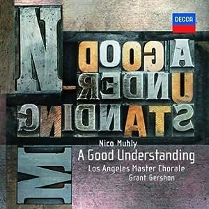 Nico Muhly: A Good Understanding by Muhly, Nico (2010) Audio CD