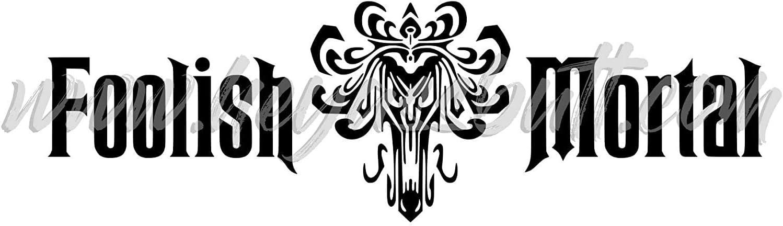 EricauBird Decal-Sticker Haunted Mansion Foolish Mortal Decal, Disneyana Sticker, Disneyland, Disney World, Laptop Sticker, Car Decal Easy to Apply Wall Art