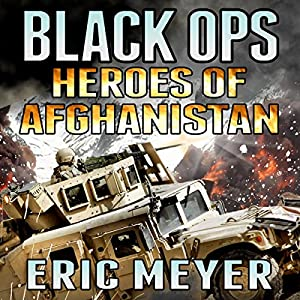 Black Ops Heroes of Afghanistan Audiobook