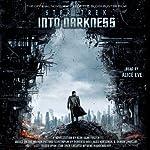 Star Trek: Into Darkness: Star Trek Movie Novelizations, Book 2 | Alan Dean Foster