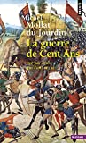 img - for La guerre de Cent Ans vue par ceux qui l'ont v cue book / textbook / text book