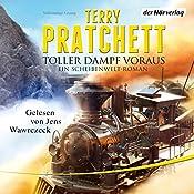 Toller Dampf voraus: Ein Scheibenwelt-Roman | Terry Pratchett