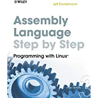 Assembly Language Step–by–Step: Programming with Linux