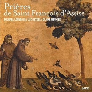 Prières de Saint François d'Assise | Livre audio