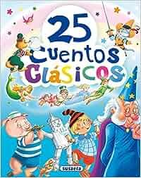 25 Cuentos clásicos: Amazon.es: Equipo Susaeta, Carlos