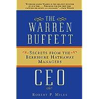 The Warren Buffett CEO: Secrets from the Berkshire Hathaway Managers