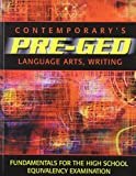 Contemporary's Pre-Ged Language Arts, Writing (Pre-GED Satellite Book)