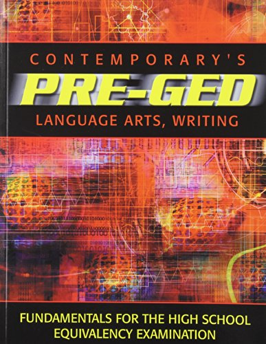 Contemporary's Pre-Ged Language Arts, Writing (Pre-GED Satellite Book) by McGraw-Hill College