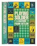 Playing Soldier, Frank Getlein, 0030850630