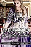The Duke's School for Young Ladies (Victorian Correction Book 2)