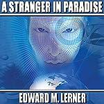 A Stranger in Paradise | Edward M. Lerner