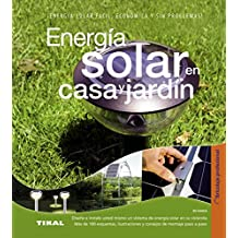 Energía solar en casa y jardín / Solar energy at home and garden (Spanish Edition