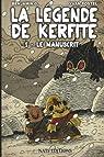 La Légende de Kerfite, tome 1 : Le manuscrit par G.