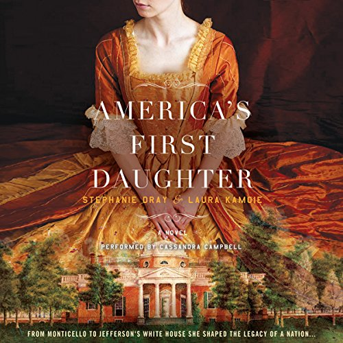 America's First Daughter: A Novel Audiobook [Free Download by Trial] thumbnail