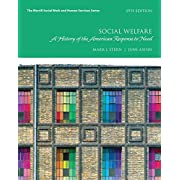 Social Welfare: A History of the American Response to Need (9th Edition) (Merrill Social Work and Human Services)