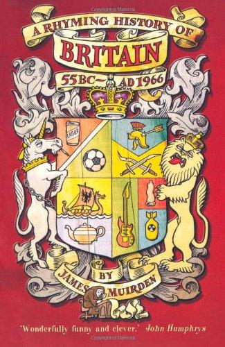 A Rhyming History of Britain: 55BC-AD1966