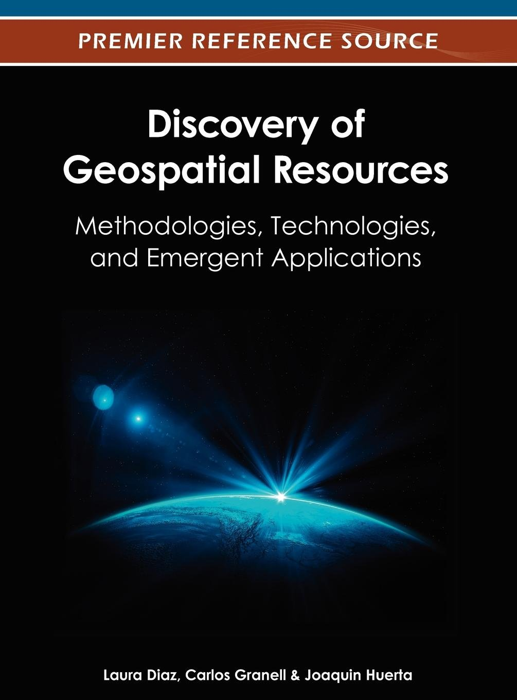 Download Discovery of Geospatial Resources: Methodologies, Technologies, and Emergent Applications PDF