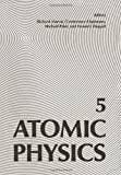 Atomic Physics 5, , 146134204X