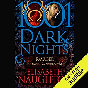 Ravaged Audiobook by Elisabeth Naughton Narrated by Elizabeth Wiley