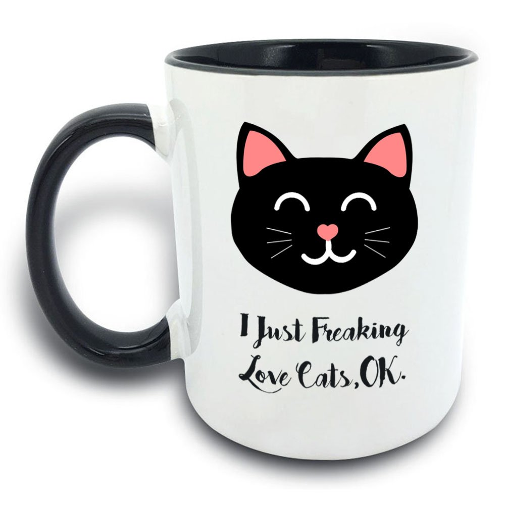 Funny Mug - I Just Freaking Love Cats Ok - 11 OZ Coffee Mugs - Gift for Best Dad Mom Husband Wife Uncle Aunt Grandpa Grandma Ever Ceramic Mug White Black