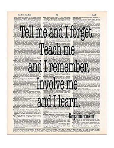 Tell Me and I Forget, Benjamin Franklin Quote, Dictionary Page Art Print, 8x11 UNFRAMED