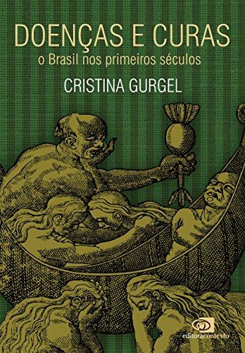 Doenças e curas - o Brasil nos primeiros séculos