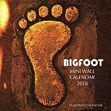 Bigfoot Mini Wall Calendar 2018: 16 Month Calendar