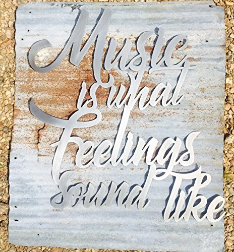 Music is what feelings sound like - Metal Sign by The Metal Word