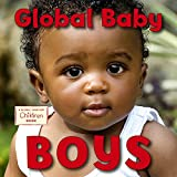 img - for Global Baby Boys (Global Fund for Children Books) book / textbook / text book