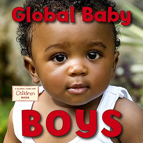 Celebrate baby boys everywhere! In the tradition of best-selling GLOBAL BABIES, GLOBAL BABY BOYS shines a spotlight on boys from around the world, celebrating their strength, diversity, and potential. Babies love to look at babies and this bright col...