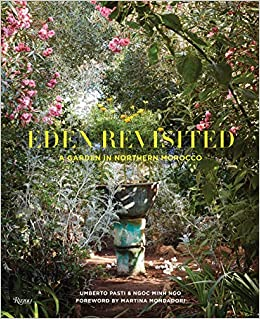 Eden Revisited a Garden in Northern Morocco /Anglais: Amazon.es ...