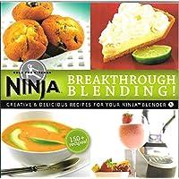 Ninja Breakthrough Blending 150 Recipe Blender Cookbook