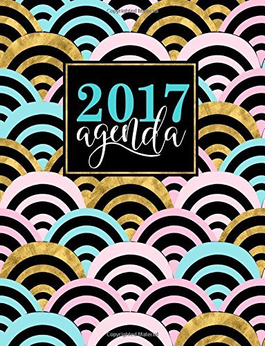 Agenda: 2017 Agenda: Vista Semanal (Serie de Organizaton y ...