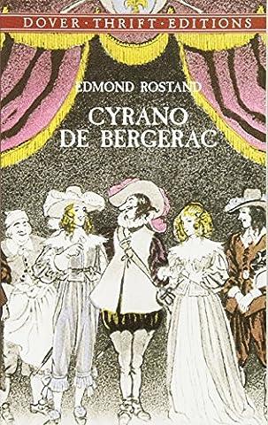 Cyrano de Bergerac (Dover Thrift Editions) (Cyrano Bergerac English Book)