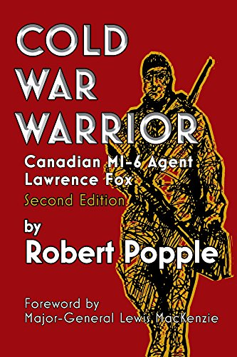 Amazon cold war warrior canadian mi 6 agent lawrence fox ebook cold war warrior canadian mi 6 agent lawrence fox by popple robert fandeluxe Images