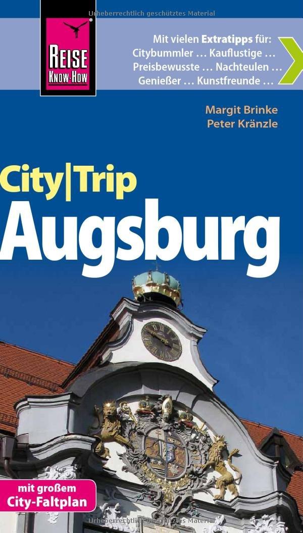 Reise Know-How CityTrip Augsburg: Reiseführer mit Faltplan