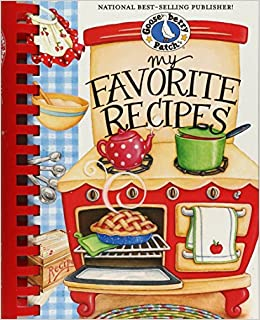My Favorite Recipes Cookbook Everyday Collection Gooseberry Patch 0820744831155 Amazon Books