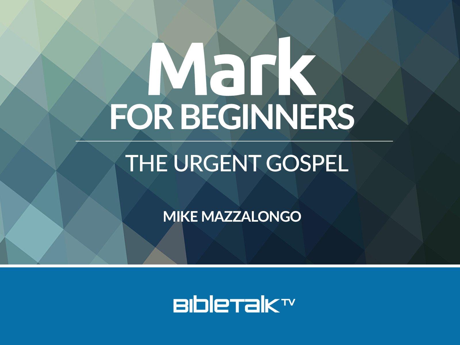 Mark for Beginners: The Urgent Gospel on Amazon Prime Video UK