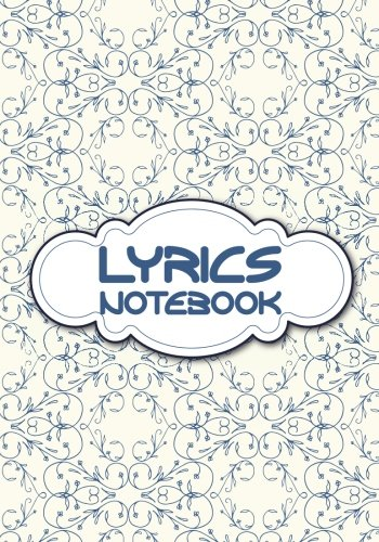 Lyrics Notebook : Lyric Journal 7x10 Lined/Ruled Paper Journal For Writing A Lyric And Inspiration 108 Pages - For Songwriter, Music Lover, Musician Vol.5: Music Lyric Journal (Volume 5)