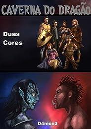 Caverna do Dragão: Duas Cores
