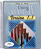 Using dBase Four Version 1.1, Pratt, Philip J., 0878357939