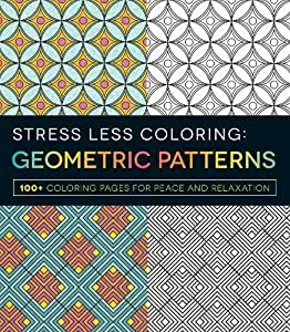 2 Pack ~ Stress Less Adult Coloring Books ~ Bohemium and Geometric 100+ Coloring Pages Each