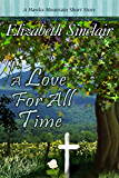 A Love for all Time (The Hawks Mountain Series)