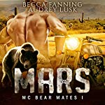 Mars: MC Bear Mates, Book 1 | Becca Fanning
