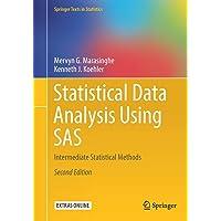 Statistical Data Analysis Using SAS: Intermediate Statistical Methods
