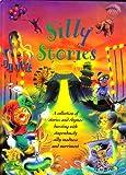 Silly Stories, Andy Charman, Heather Henning, Beatrice Phillpotts, Caroline Repchuk, Louisa Somerville, Christine Tagg, 075255672X