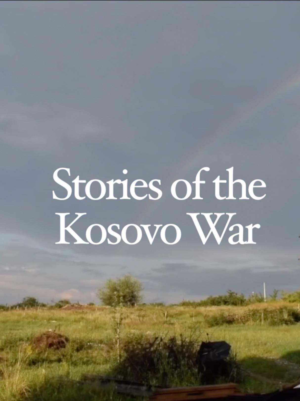 Stories of the Kosovo War on Amazon Prime Video UK